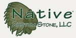 Native Custom Stone