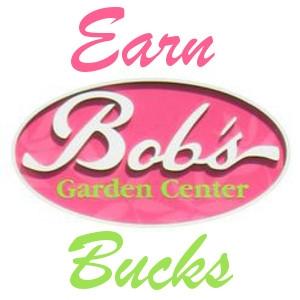 Earn Bob Bucks!