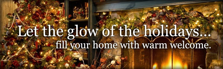 Let the glow of the holidays fill your home with warm welcome
