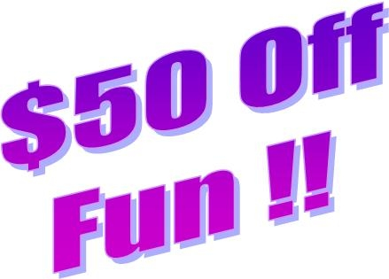 $50 Off The Fun Stuff with a Party Package !!!