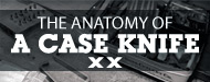 The Anatomy of A Case Knife